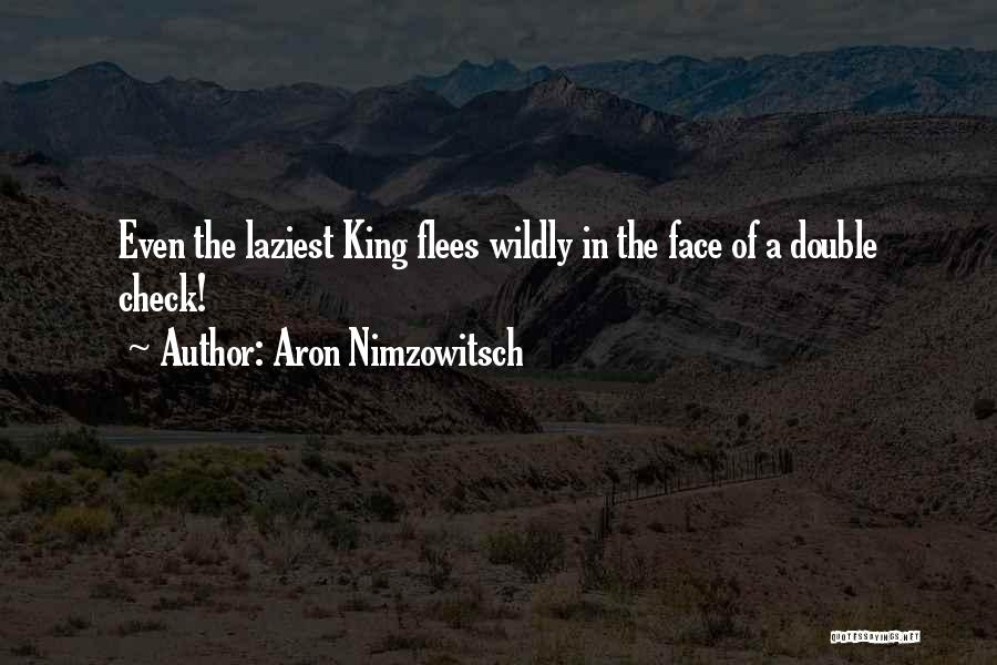 Aron Nimzowitsch Quotes 1474553