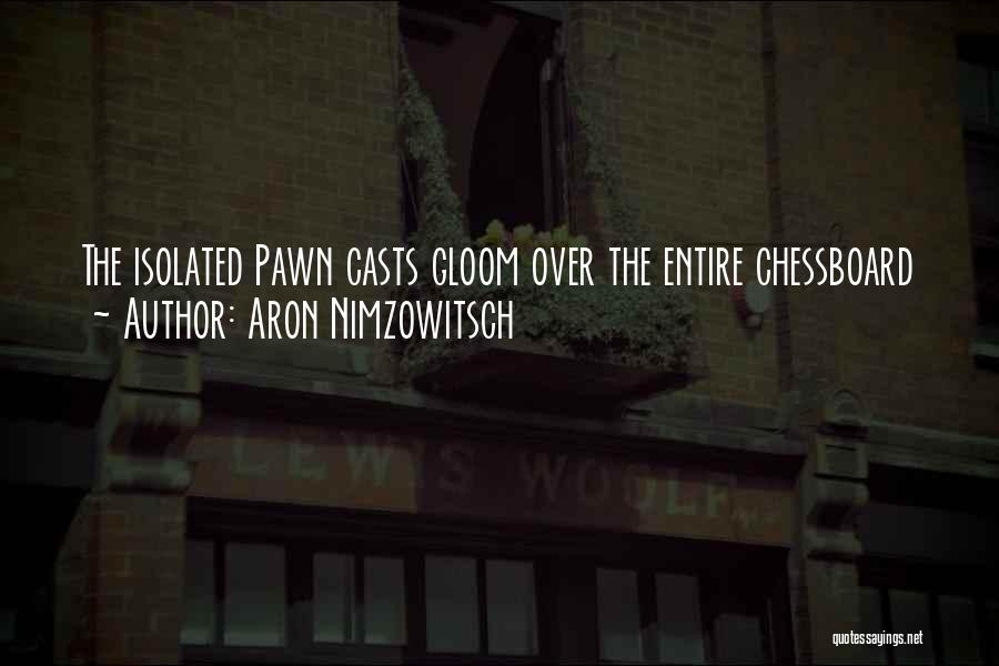 Aron Nimzowitsch Quotes 406775