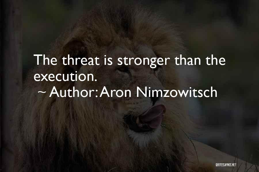 Aron Nimzowitsch Quotes 664609