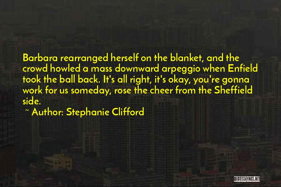Arpeggio Quotes By Stephanie Clifford
