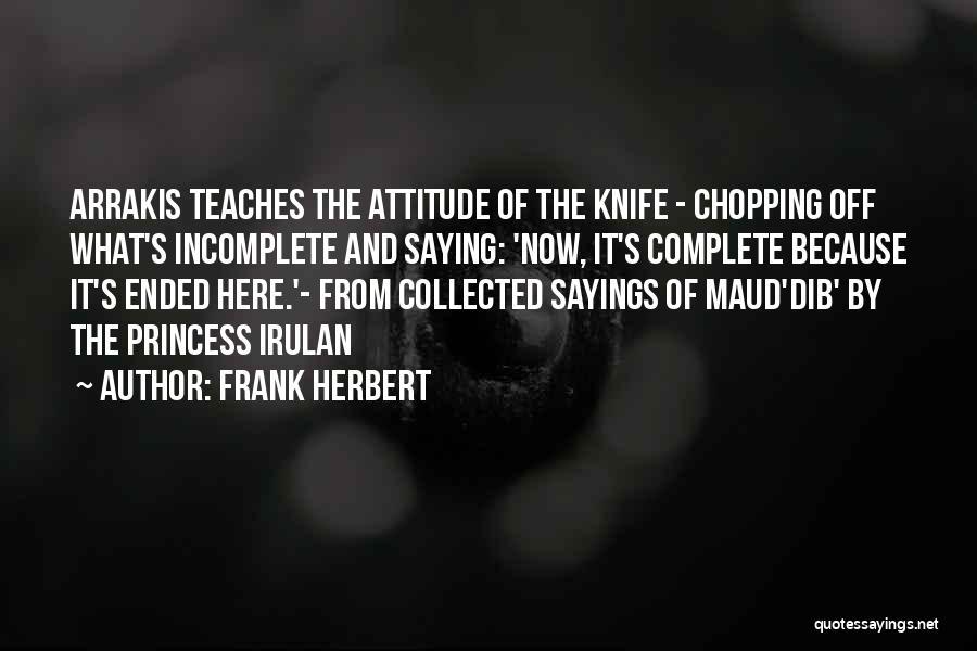 Arrakis Dune Quotes By Frank Herbert