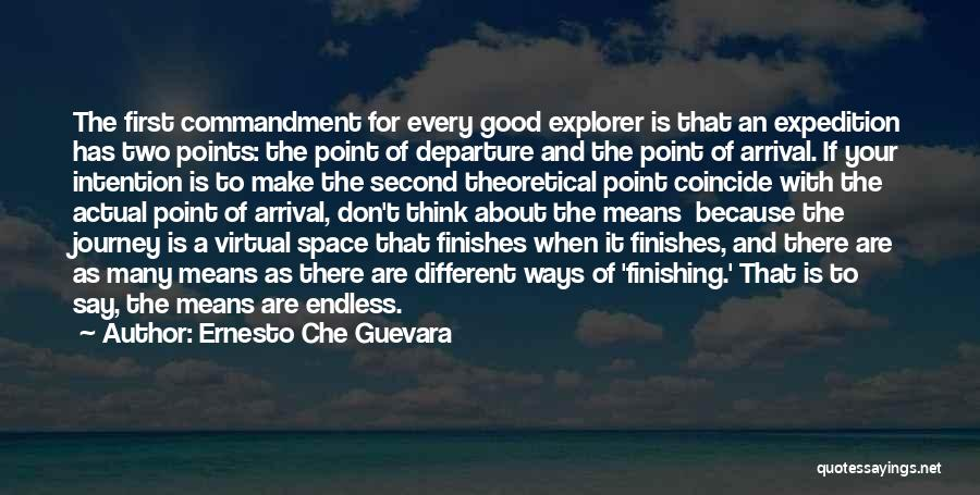 Arrival And Departure Quotes By Ernesto Che Guevara