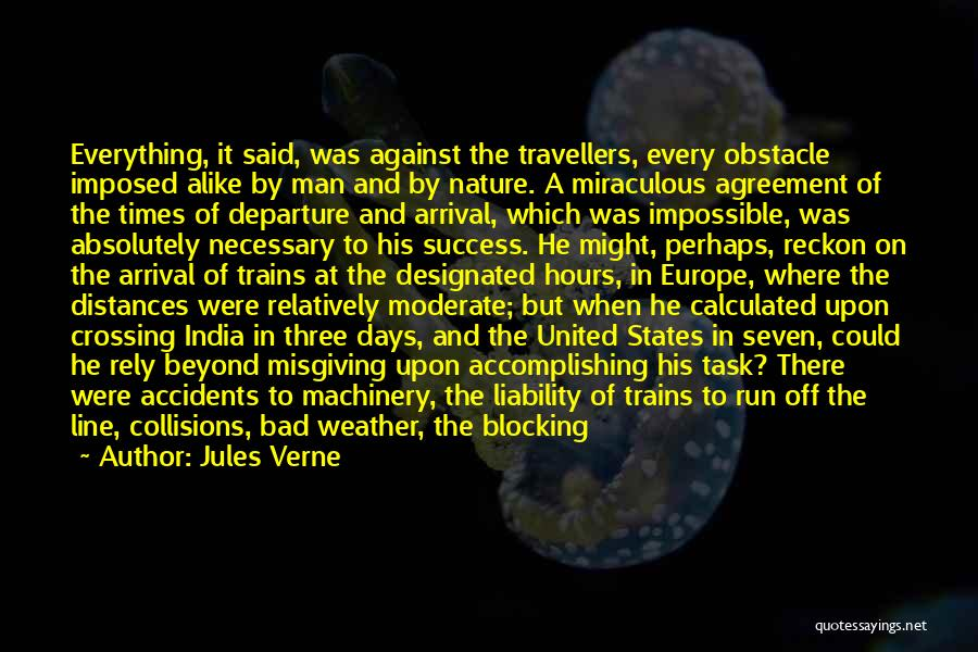 Arrival And Departure Quotes By Jules Verne