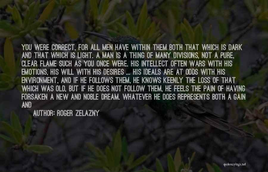 Arrival And Departure Quotes By Roger Zelazny