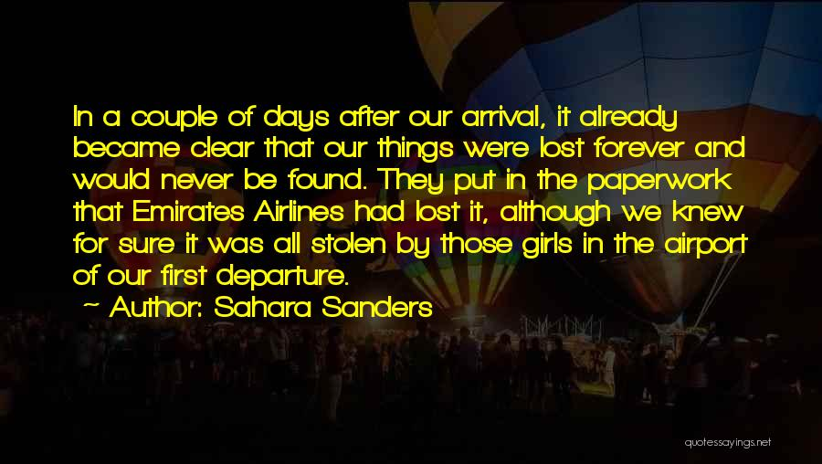 Arrival And Departure Quotes By Sahara Sanders