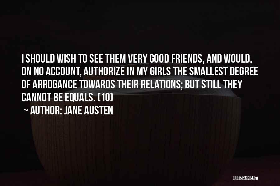 Arrogance Humility Quotes By Jane Austen