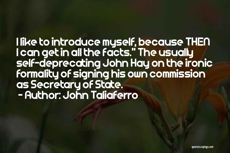 Arrogance Humility Quotes By John Taliaferro