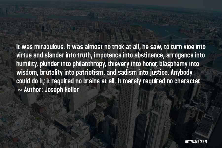Arrogance Humility Quotes By Joseph Heller
