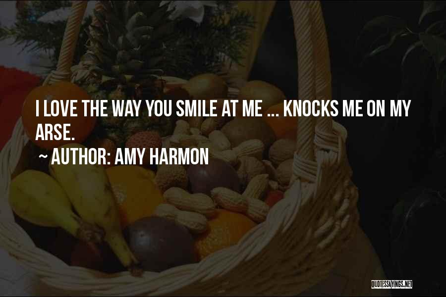 Arse Quotes By Amy Harmon