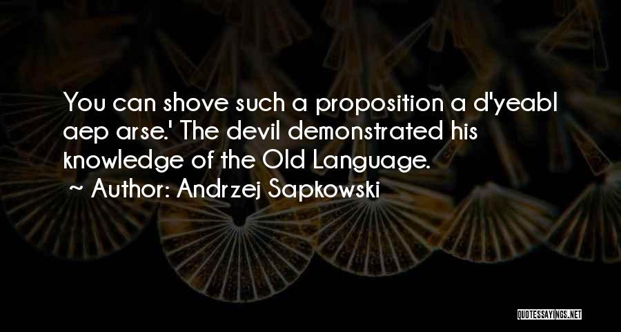 Arse Quotes By Andrzej Sapkowski