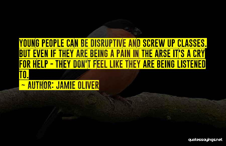 Arse Quotes By Jamie Oliver
