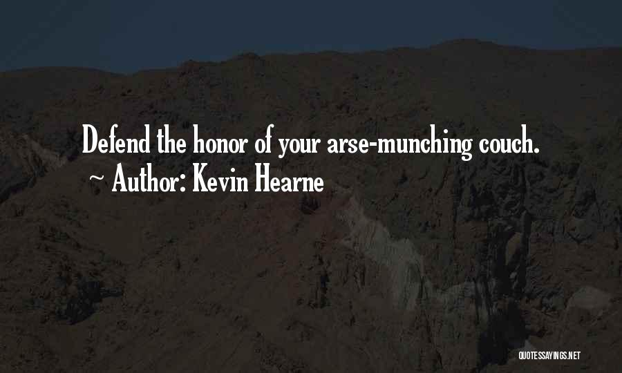 Arse Quotes By Kevin Hearne