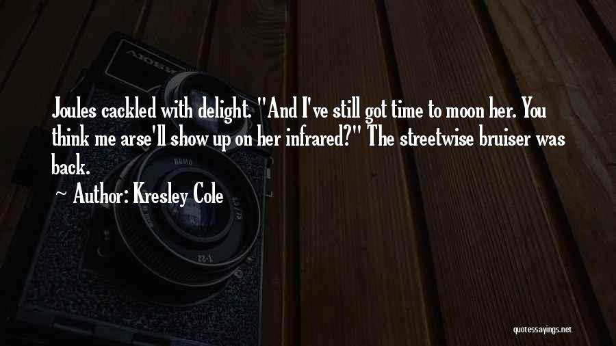 Arse Quotes By Kresley Cole