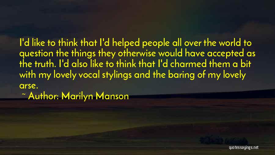 Arse Quotes By Marilyn Manson
