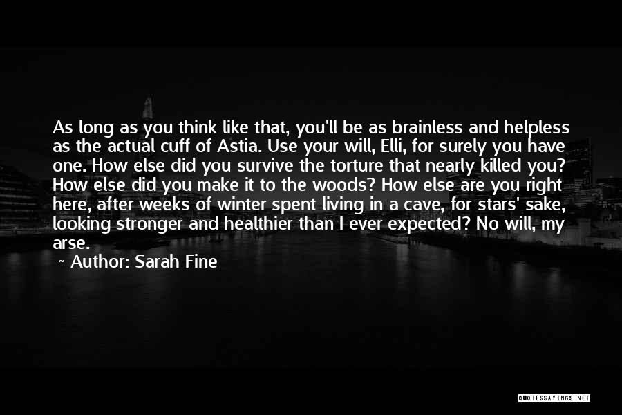 Arse Quotes By Sarah Fine