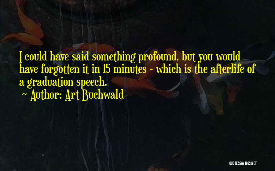 Art Buchwald Quotes 1081456