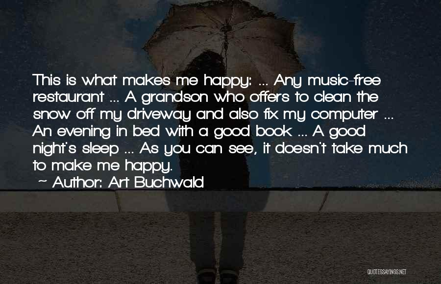 Art Buchwald Quotes 1087685