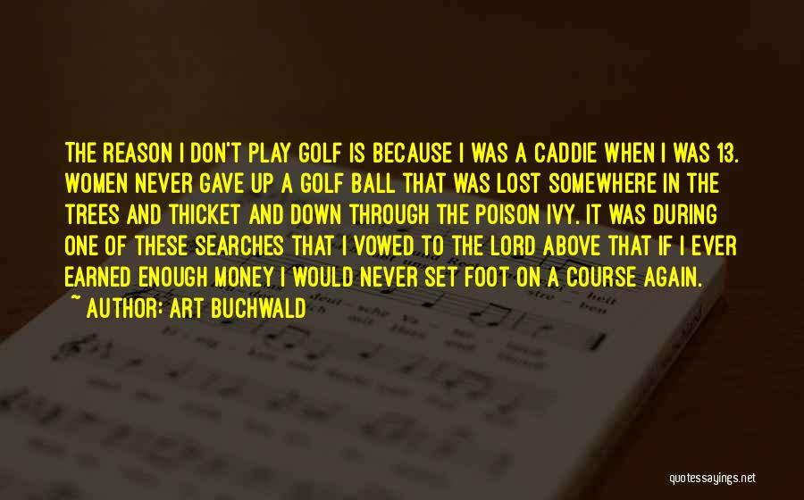 Art Buchwald Quotes 1411388