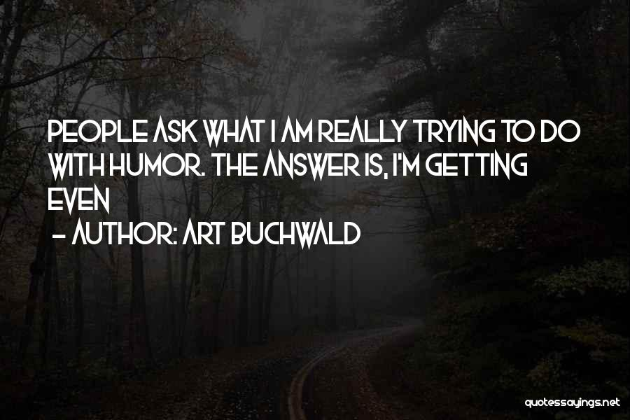 Art Buchwald Quotes 1461603
