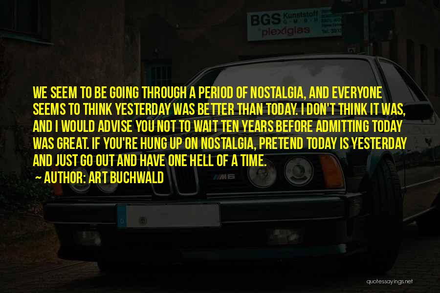 Art Buchwald Quotes 2050852