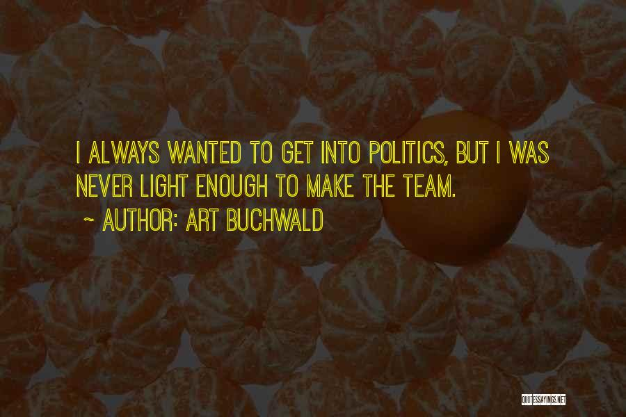 Art Buchwald Quotes 2220244