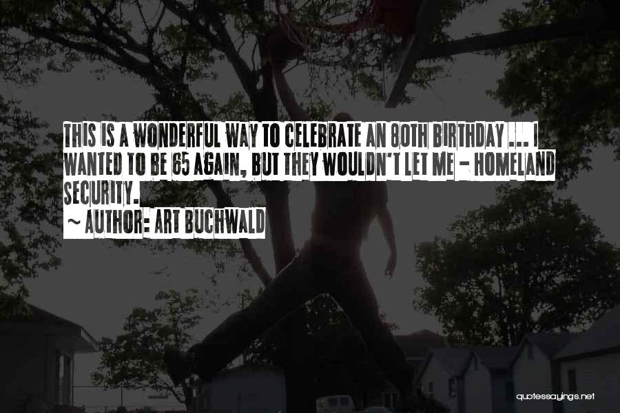 Art Buchwald Quotes 227331