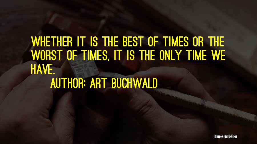 Art Buchwald Quotes 462914