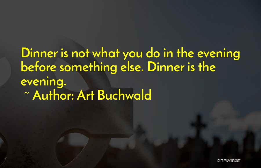 Art Buchwald Quotes 546136