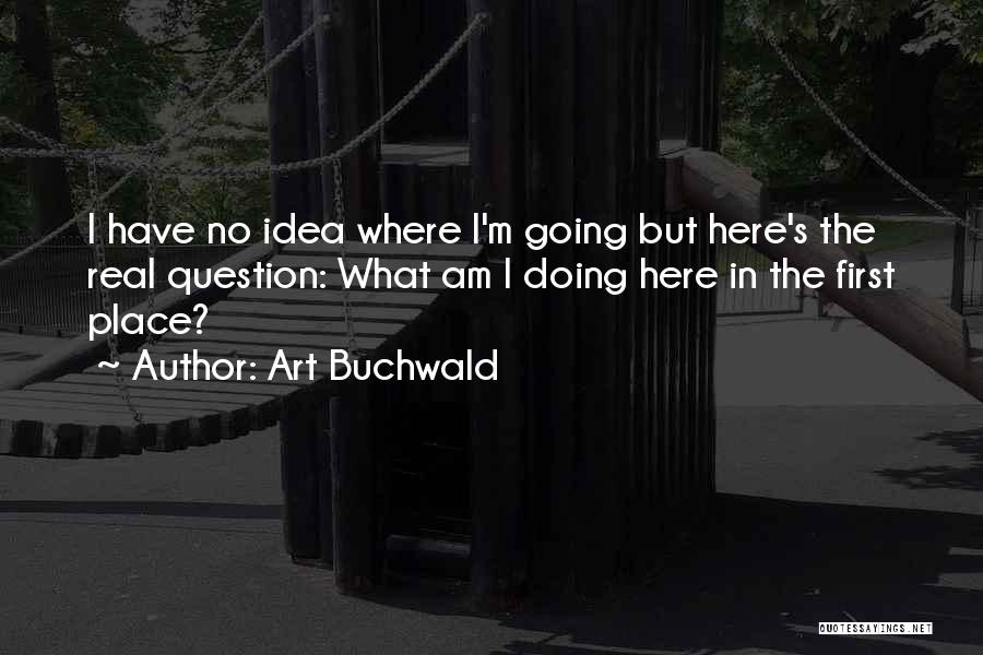 Art Buchwald Quotes 965699