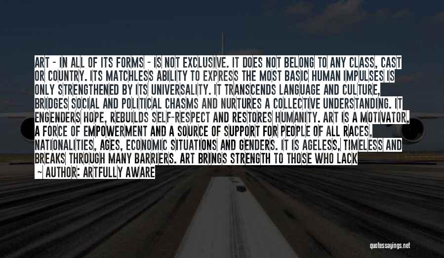 Art Culture Quotes By Artfully Aware