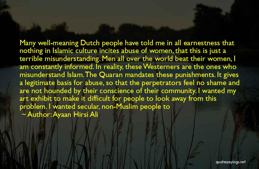 Art Culture Quotes By Ayaan Hirsi Ali