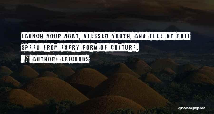 Art Culture Quotes By Epicurus