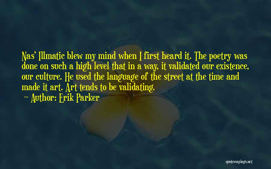 Art Culture Quotes By Erik Parker