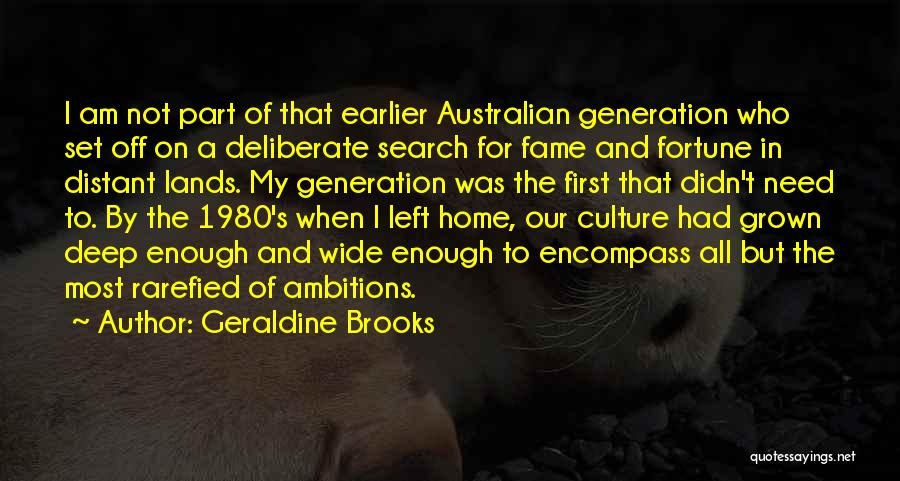 Art Culture Quotes By Geraldine Brooks