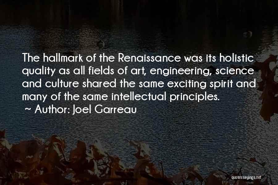 Art Culture Quotes By Joel Garreau