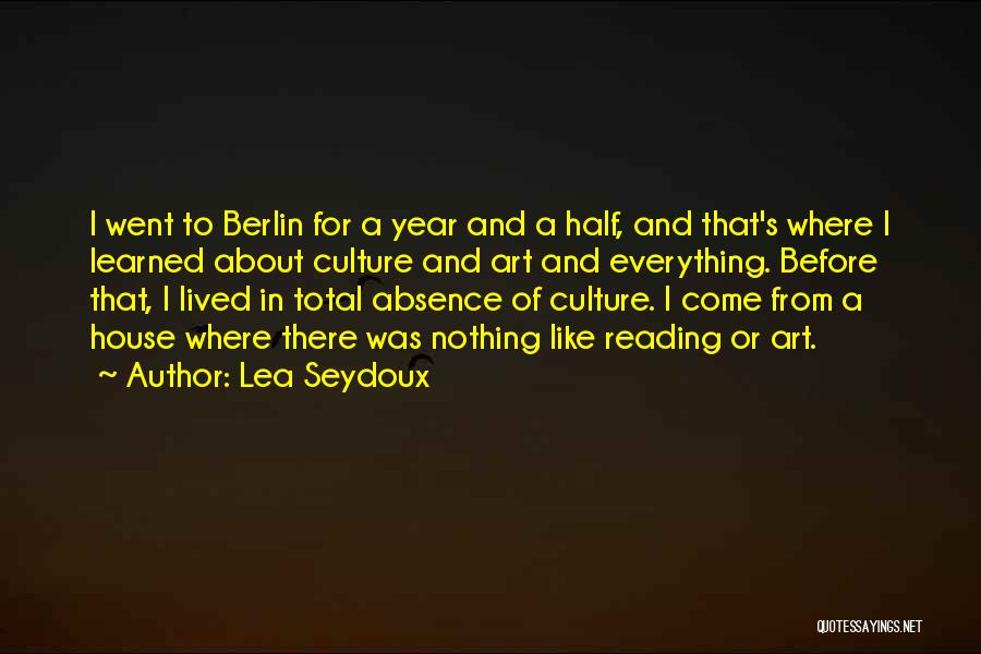 Art Culture Quotes By Lea Seydoux