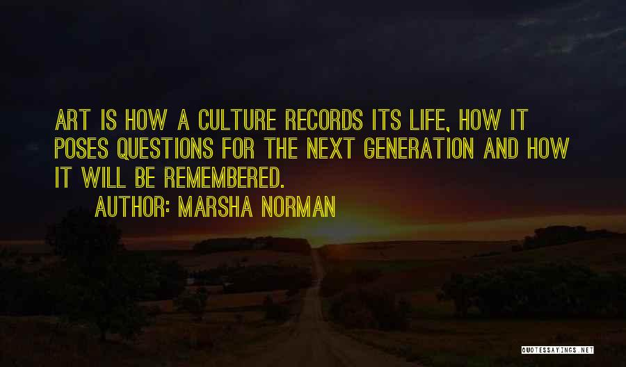 Art Culture Quotes By Marsha Norman