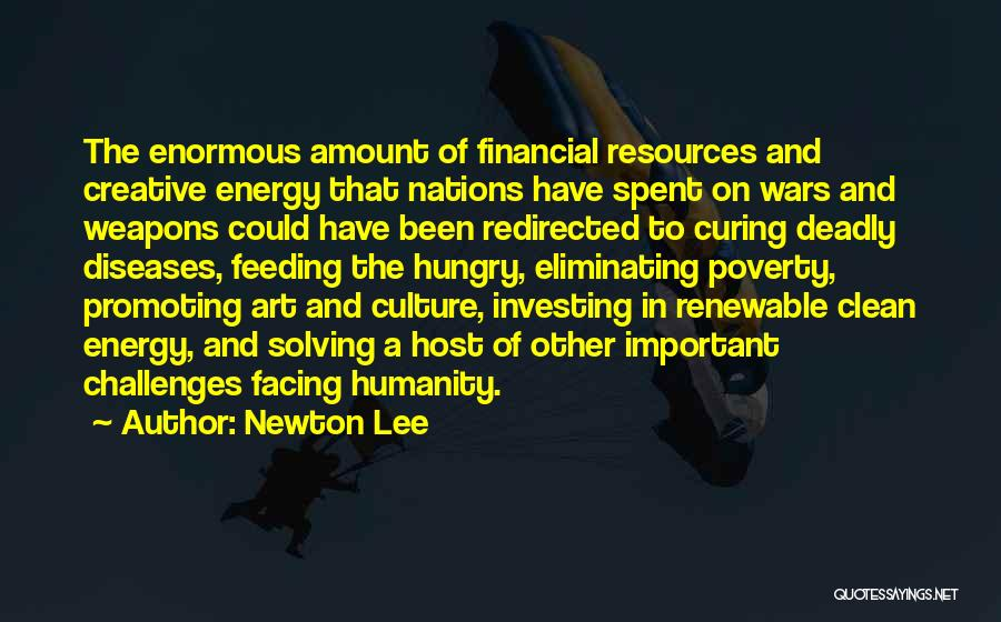 Art Culture Quotes By Newton Lee