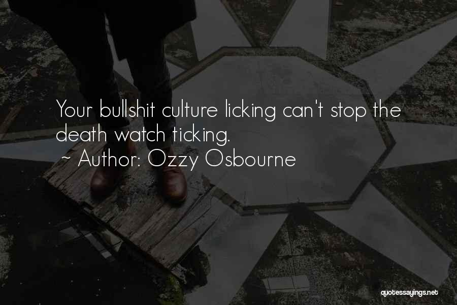 Art Culture Quotes By Ozzy Osbourne