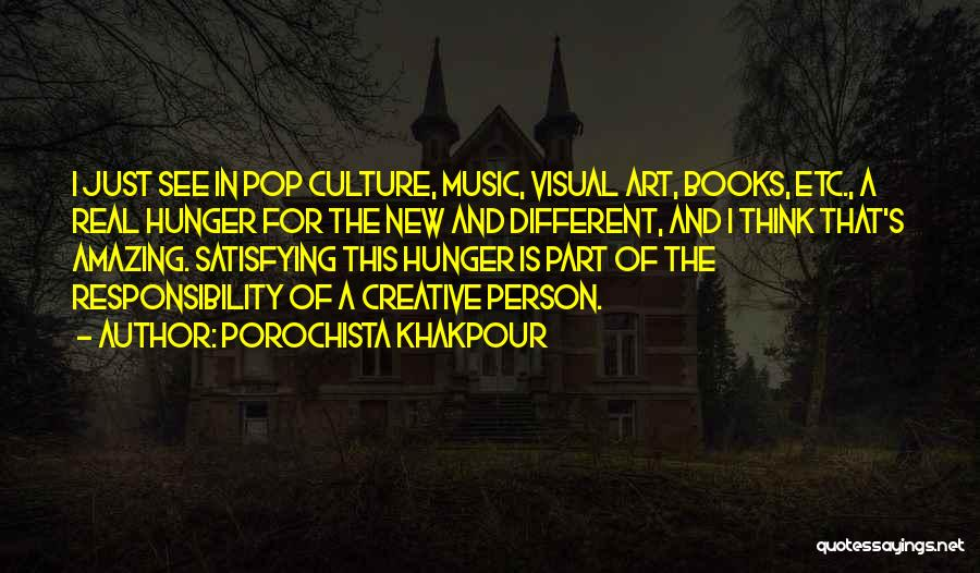 Art Culture Quotes By Porochista Khakpour