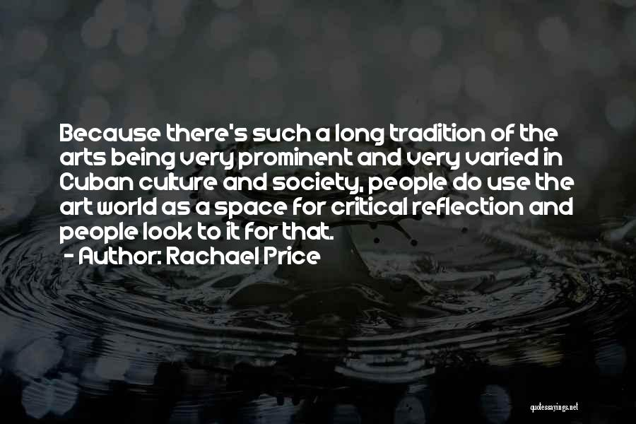 Art Culture Quotes By Rachael Price