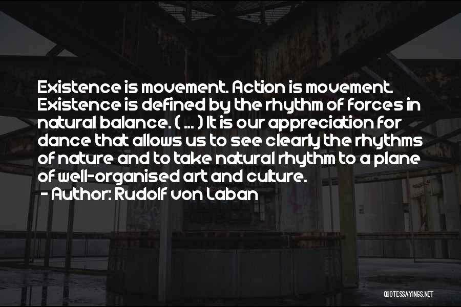 Art Culture Quotes By Rudolf Von Laban