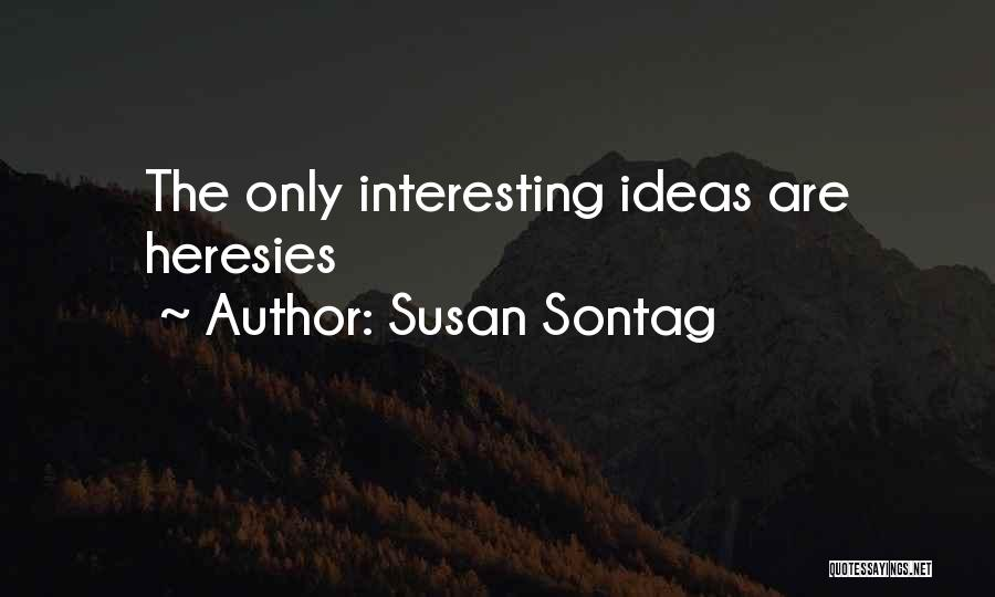 Art Culture Quotes By Susan Sontag