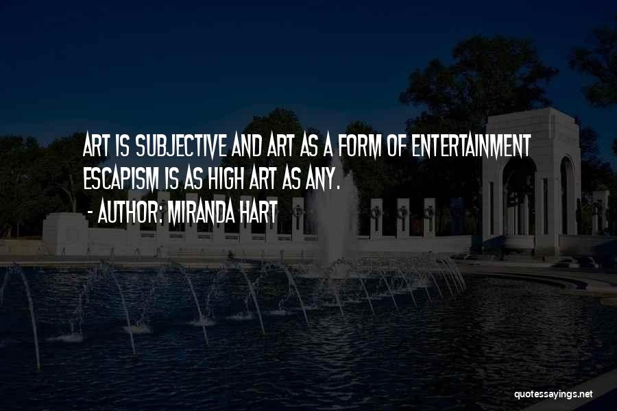 Art Escapism Quotes By Miranda Hart