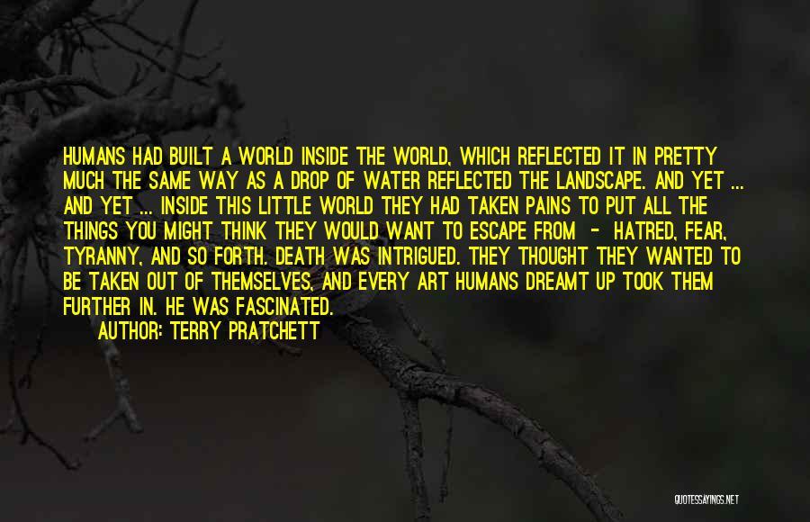 Art Escapism Quotes By Terry Pratchett