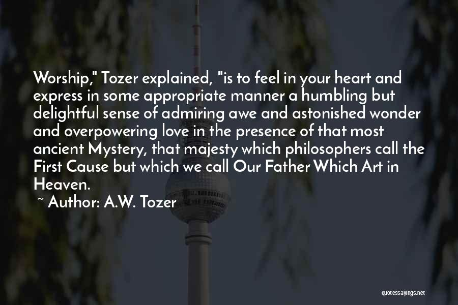 Art Express Quotes By A.W. Tozer