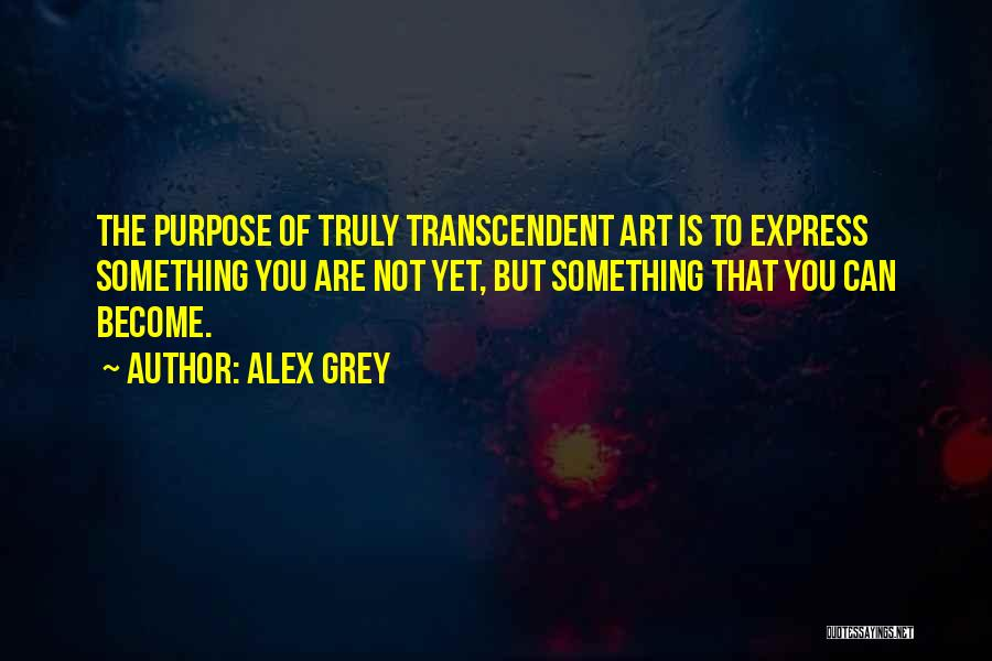 Art Express Quotes By Alex Grey