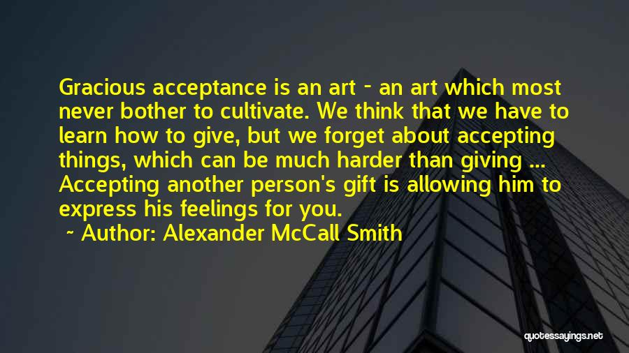 Art Express Quotes By Alexander McCall Smith