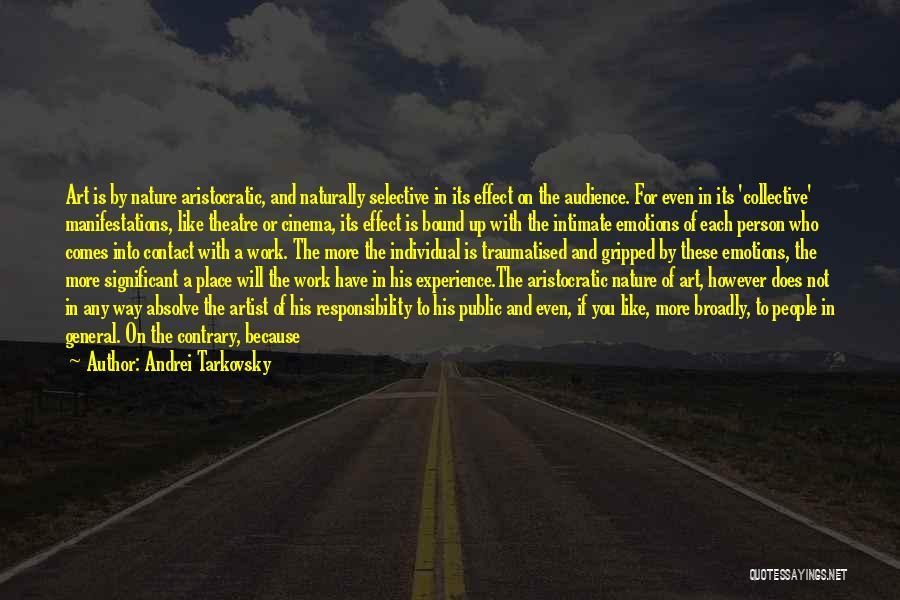 Art Express Quotes By Andrei Tarkovsky