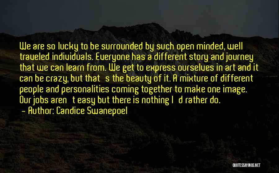 Art Express Quotes By Candice Swanepoel